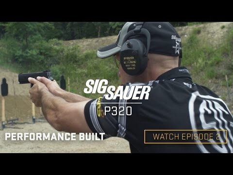 P320: Performance Built (Episode 2)