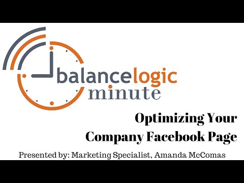 BalanceLogic Minute | Optimizing Your Company Facebook Page