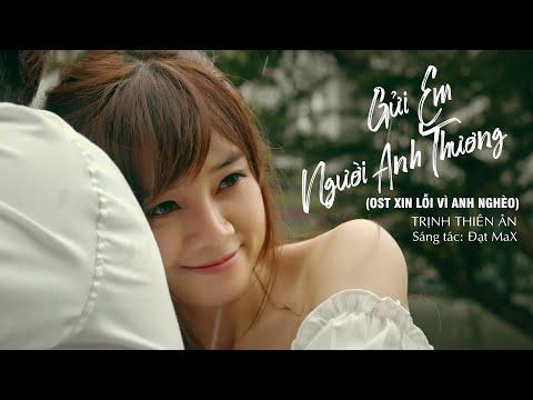 Gửi Em Người Anh Thương (OST Xin Lỗi Vì Anh Nghèo 3) - Trịnh Thiên Ân | #XLVAN