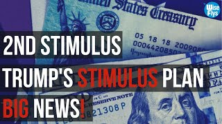 2nd Stimulus: Trump To Pass Stimulus By Himself | $1200 Now Check Dead?