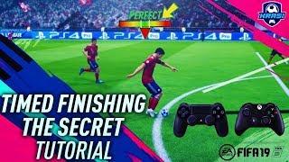 FIFA 19 TIMED FINISHING TUTORIAL - SECRET SHOOTING TIPS & TRICKS! HOW TO SCORE GOALS