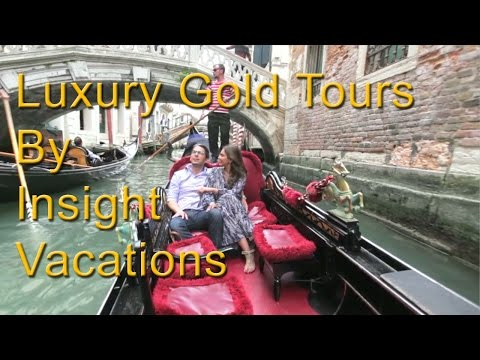 Luxury Gold Experience | AffordableTours.com | Insight Vacations