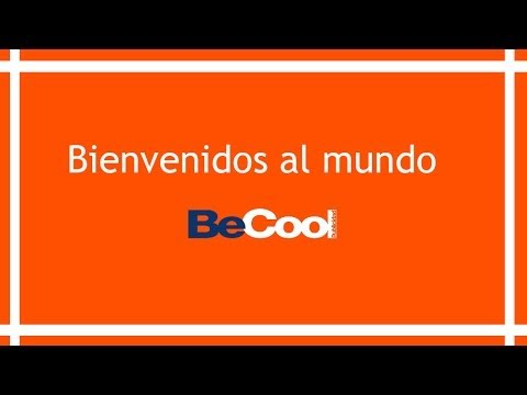 Bienvenidos al mundo BeCool