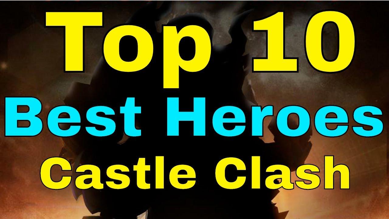 Castle Clash Top 10 Best Heroes