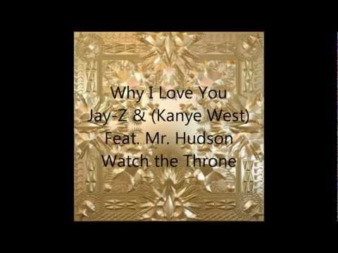 Jay-Z & Kanye West-Why I Love You (feat. Mr. Hudson)-Lyrics on Screen