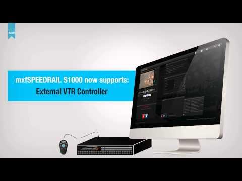 mxfSPEEDRAIL Integration with External VTR Controller