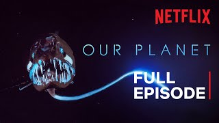 Our Planet | High Seas | FULL EPISODE | Netflix