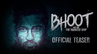 Bhoot: The Haunted Ship 2020 Movie Teaser Video HD