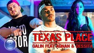 Галин Ft. Adnan Beats & Dessita (Galin Ft. Adnan Beats & Dessita) - Texas Place thumbnail