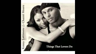 Kenny Lattimore & Chanté Moore - You Don't Have To Cry