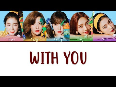 Red Velvet – With You lyrics (Color Coded Han|Rom|Eng)