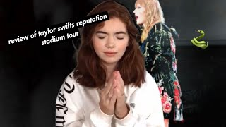 REVIEW OF TAYLOR SWIFT'S REPUTATION STADIUM TOUR