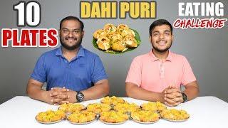 10 PLATES DAHI PURI EATING CHALLENGE | Dahi Puri Eating Competition | Food Challenge