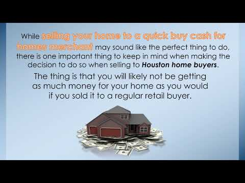 Cash For Homes from Houston Home Buyers , Are They The Right Solution?