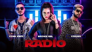 """Radio Full Video Song Feat. Brown Gal, King Kazi 