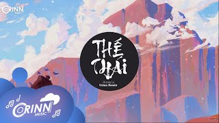 Thế Thái (Orinn Remix) - Hương Ly | Nhạc Trẻ Remix EDM Hot Tik Tok Gây Nghiện Hay Nhất 2020