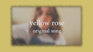 yellow rose ~ original