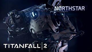 Titanfall 2 - Bemutatkozik Northstar