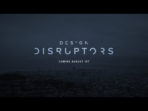 DESIGN DISRUPTORS Trailer #2 - A documentary from InVision