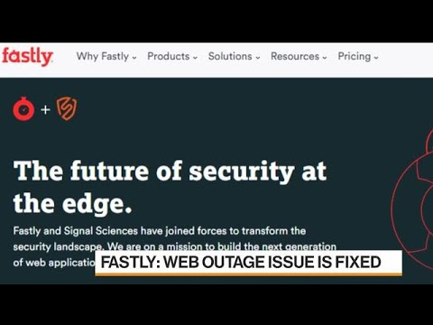 Fastly Internet Outage Exposes Vulnerability of Major Websites