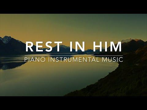 Rest in HIM - 1 Hour Piano Music | Prayer Music | Meditation Music | Healing Music | Worship Music