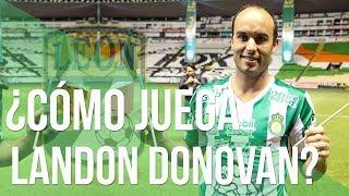 Así Juega Landon Donovan | Club León