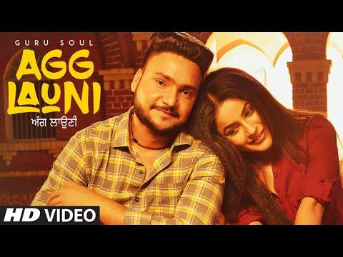 Agg Launi: Guru Soul (Full Video Song) Sachin Ahuja