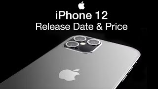 iPhone 12 Release Date and Price – iPhone 12 Launch Storage Sizes!