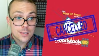 Woodstock 50 Is Cancelled!?