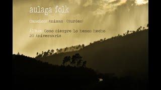 AULAGA FOLK - AULAGA FOLK - ANIMAS