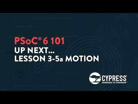 Cypress: PSoC 6 101: Lesson  3-4 Implementing CapSense to Remote Control