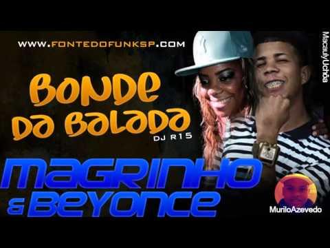 Baixar Mc Magrinho e Mc Beyonce   Bonde na Balada ♪ ' DJ R15  Lançamento 2013