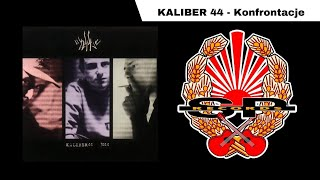 KALIBER 44 - Konfrontacje [OFFICIAL AUDIO]