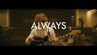 The Snuts - Always (Live Music Video)