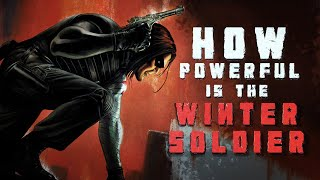 How Powerful Is The Winter Soldier?