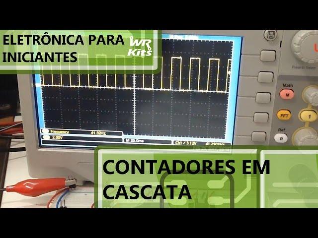 LIGANDO CONTADORES EM CASCATA | Eletrônica para Iniciantes #052