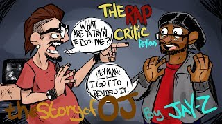 Rap Critic: JAY-Z - The Story of O.J.