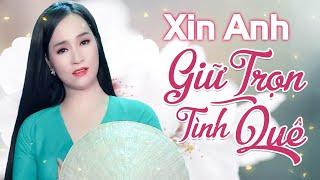 Đào Anh Thư - Xin Anh Giữ Trọn Tình Quê | Official Audio