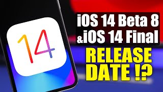 iOS 14 Beta 8 & iOS 14 FINAL Release Date !?