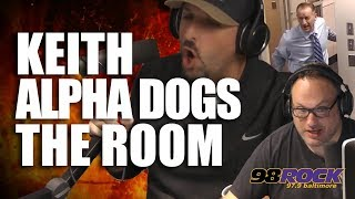 Keith Alpha Dogs The Room