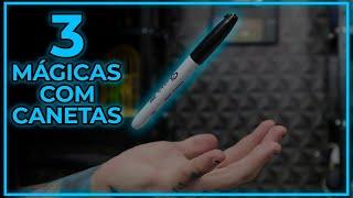 TOP 3 MÁGICAS com CANETAS para fazer AGORA MESMO | TUTORIAL DE MÁGICA