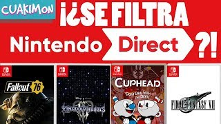 ¡¿SE FILTRA NINTENDO DIRECT!? ¡¿FINAL FANTASY VII, CUPHEAD Y KINGDOM HEARTS 3 EN NINTENDO SWITCH?!