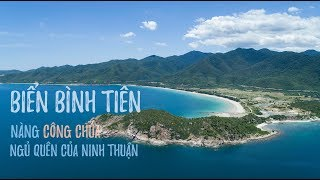 Biển Bình Tiên | Nàng Công Chúa Ngủ Say Của Ninh Thuận | Cảnh Đẹp Việt Nam | Flycam 4K