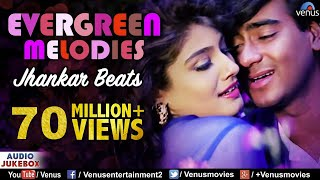 Evergreen Melodies - Jhankar Beats | 90'S Romantic Love Songs | JUKEBOX | Hindi Love Songs - YouTube