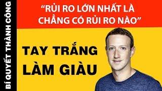 Công Thức Làm Giàu Của Tỷ Phú Của Mark Zuckerberg (KHÔNG DÀNH CHO KẺ LƯỜI)