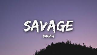 Bahari - Savage (Lyrics / Lyrics Video)