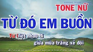 Karaoke Từ Đó Em Buồn Tone Nữ/karaoke Trường Chinh HD