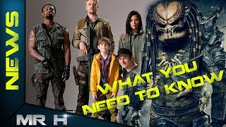 The Predator 2018 What You Need To Know