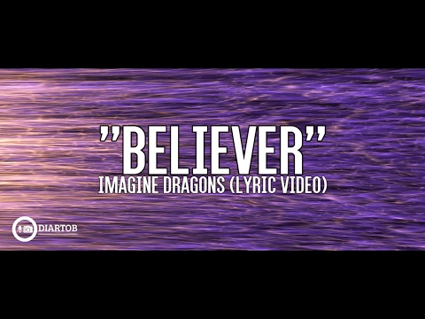 ► Imagine Dragons - Believer (with lyrics)