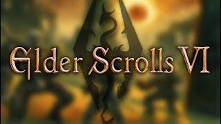 Elder Scrolls 6 NEEDS to be GOOD!